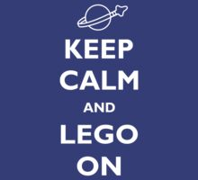 Keep Calm and Lego On by ilovedesign