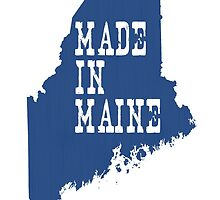 Made in Maine by surgedesigns