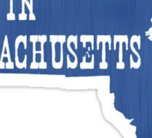 Made in Massachusetts Sticker
