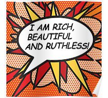 I AM RICH, BEAUTIFUL AND RUTHLESS! Poster