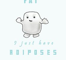 I Am not Fat - Adiposes Doctor Who Funny by peetamark