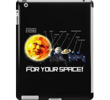 THE PLANETS ACCORDING TO Dr. Steve Brule Design by SmashBam iPad Case/Skin