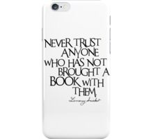 Lemony Snicket Quote iPhone Case/Skin