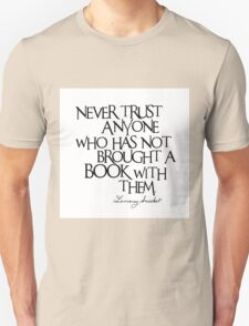 Lemony Snicket Quote Unisex T-Shirt