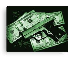 Guns and Money Canvas Print