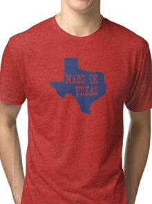 Made in Texas Tri-blend T-Shirt