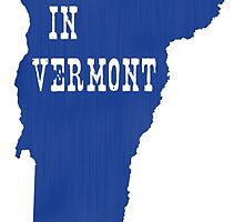 Made in Vermont by surgedesigns