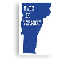 Made in Vermont Canvas Print