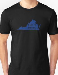 Made in Virginia Unisex T-Shirt