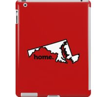 Maryland. Home. iPad Case/Skin