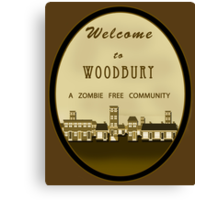 Welcome to Woodbury - TWD Nerdy Must Have Canvas Print
