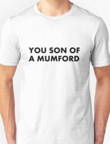 YOU SON OF A MUMFORD T-Shirt