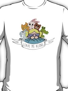 Leave Me Alone: Bubbles T-Shirt