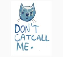 Don't Cat Call Me! Blue Watercolor by Kayleigh Morin