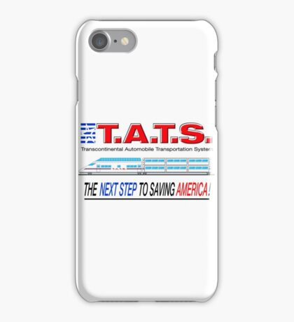 T.A.T.S. - Transcontinental Automobile Transportation System iPhone Case/Skin