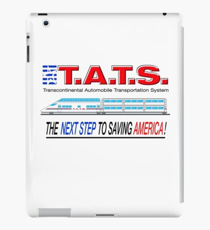 T.A.T.S. - Transcontinental Automobile Transportation System iPad Case/Skin