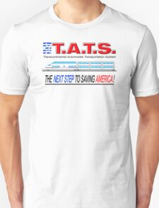 T.A.T.S. - Transcontinental Automobile Transportation System T-Shirt