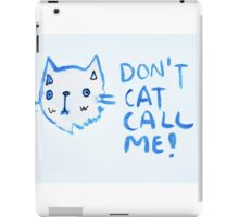 Don't Cat Call Me! Blue Watercolor II iPad Case/Skin