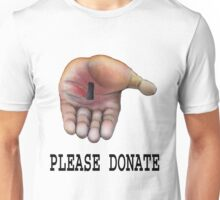Please Donate... Unisex T-Shirt