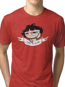 Leave Me Alone: Buttercup Tri-blend T-Shirt