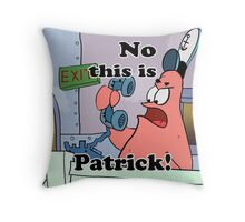 This is Patrick Throw Pillow