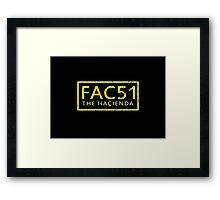 FAC51 The Hacienda Framed Print