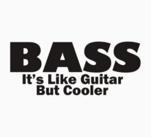 Bass for ever T-Shirt