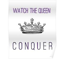 Watch The Queen Conquer Poster