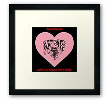 Calm Down - Love Actually Isn't Nazis Framed Print