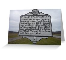 MARK TWAIN- HISTORICAL LAND MARK Greeting Card