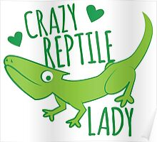 Crazy Lizard reptile Lady 2 Poster