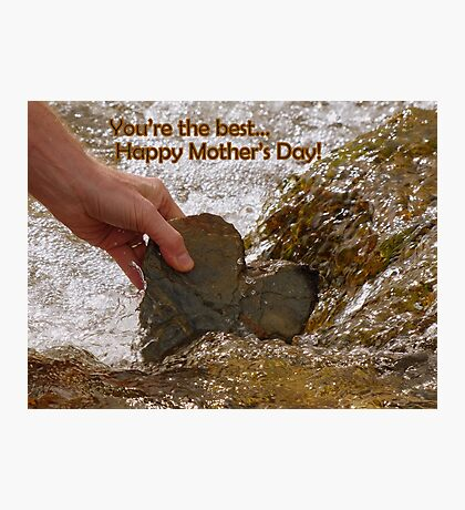 You're The Best... - Happy Mother's Day - NZ Photographic Print