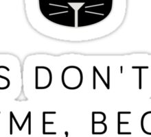 Ones don't get a rhyme - Level 1 MeowMeowBeenz Sticker