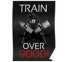 Train over 9000-BW White Letters Poster