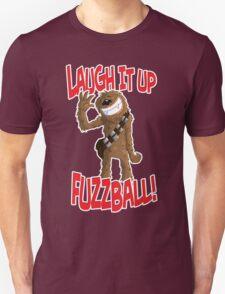 "Star wars Chewbacca ""Laugh it up Fuzzball"" T-Shirt"