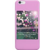 The Flower that Blooms in Adveristy iPhone Case/Skin