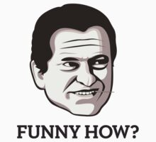 "Joe Pesci - ""Funny How"" T-Shirt One Piece - Short Sleeve"