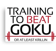 Training to beat Goku - Krillin - Black Letters Canvas Print