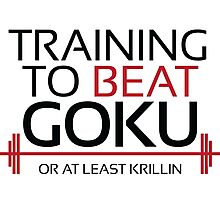 Training to beat Goku - Krillin - Black Letters Photographic Print