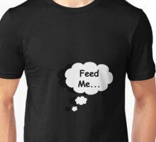 Feed Me 2... T-Shirt