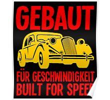 Gebaut für Geschwindigkeit Poster