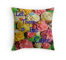 Let Them Eat Cake - NZ Throw Pillow