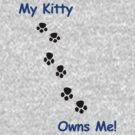 My Kitty Owns Me! (2) by Darlene Ruhs