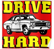 MUSCLE CAR-DRIVE HARD Poster