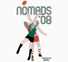 Nomads'08 Rucking Unisex T-Shirt