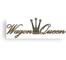 Wagon Queen Canvas Print