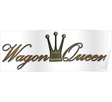 Wagon Queen Poster