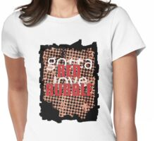 Gotta Love Red Bubble Womens Fitted T-Shirt