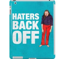 Haters Back Off iPad Case/Skin