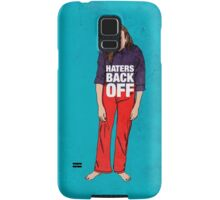 Haters Back Off Samsung Galaxy Case/Skin
